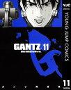 GANTZ 11【電子書籍】[ 奥浩哉 ]