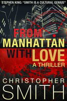From Manhattan with LoveFifth Avenue, #3【電子書籍】[ Christopher Smith ]