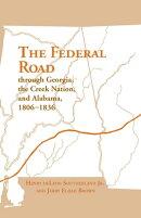The Federal Road Through Georgia