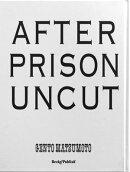 After Prison Uncut