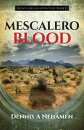 Mescalero Blood: A Zach Miller Adventure: Book 3