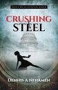 Crushing Steel: A Zach Miller Adventure: Book 4