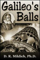 Galileo's Balls: Did He Really Drop Them?