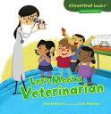 書, 雜誌, 漫畫 - Let's Meet a Veterinarian【電子書籍】[ Gina Bellisario ]
