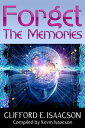 Forget the Memories【電子書籍】 Kevin Isaacson