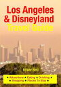 Los Angeles & Disneyland Travel GuideAttractions,