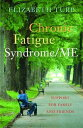 Chronic Fatigue Syndrome/MESupport for Family and Friends