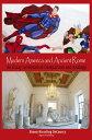 西洋書籍 - Modern America and Ancient RomeAn Essay in Historical Comparison and Analogy【電子書籍】[ Simon Kiessling DeCourcy ]