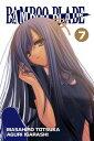 BAMBOO BLADE, Vol. 7【電子書籍】[ Masahiro Totsuka ]