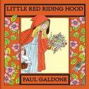 Little Red Riding Hood (Read-aloud)【電子書籍】[ Paul Galdone ]