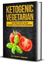 Ketogenic Vegetarian: The Best Keto Slow Cooker and Instant Pot Recipes【電子書籍】[ Allyson C. Naquin ]
