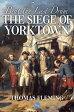 Beat the Last Drum: The Siege of Yorktown【電子書籍】[ Thomas Fleming ]