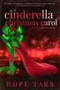 A Cinderella Christmas CarolA Suddenly Cinderella Series Book【電子書籍】[ Hope Tarr ]
