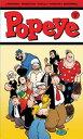 Popeye: Vol. 2【電子書籍】[ Roger Landridge, Bruce Ozella, Vince Musacchia, Tom Neely, Ken Wheaton ]