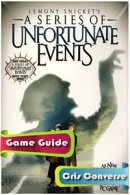 Lemony Snicket's A Series of Unfortunate Events Game Guide Full