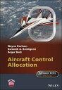 Aircraft Control Allocation【電子書籍】[ Wayne Durham ]