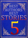 BEST AUTHORS BEST STORiES - 5A Mother of Monsters【電子書籍】[ Guy de Maupassant ]
