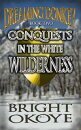 Conquests in the White Wilderness: Dreaming Donkey: Book Two