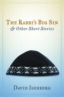 The Rabbi's Big Sin & Other Short Stories