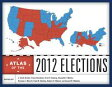 Atlas of the 2012 Elections【電子書籍】