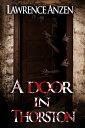 書, 雜誌, 漫畫 - A Door in Thorston【電子書籍】[ Lawrence Anzen ]