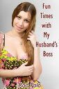 Fun Times With My Husband's Boss【電子書籍】[ Rod Polo ]