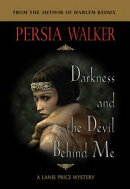 Darkness and the Devil Behind Me: A Lanie Price Mystery