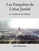 Les enqu���tes de Litius Jurdal