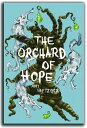 The Orchard of Hope【電子書籍】[ Amy Neftzger ]