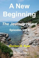A New Beginning - The Journey Home