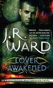 Lover AwakenedNumber 3 in series【電子書籍】[ J. R. Ward ]