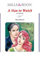 A MAN TO WATCH (Mills & Boon Comics)