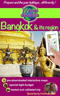 Travel eGuide: Bangkok and its regionDiscover Bangkok and its region: Ayutthaya Ang Thong Kanchanaburi Lopburi and Nakhon Pathom!【電子書籍】[ Cristina Rebiere ]
