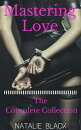 Mastering Love (The Complete Collection)