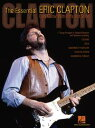 The Essential Eric Clapton (Songbook)Easy Guitar with Riffs and Solos【電子書籍】[ Eric Clapton ]
