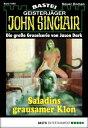 John Sinclair - Folge 1555Saladins grausamer Klon【電子書籍】 Jason Dark