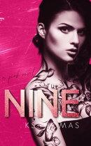 Nine (A Pink Novel, #1)
