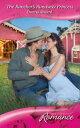 The Rancher's Runaway Princess (Mills & Boon Romance)【電子書籍】[ Donna Alward ]