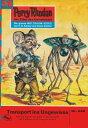 Perry Rhodan 535: Transport ins Ungewisse (Heftroman)Perry Rhodan-Zykl...