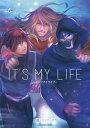 IT'S MY LIFE(6)【電子書籍】[ 成田芋虫 ]