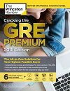 Cracking the GRE Premium Edition with 6 Practice Tests, 2018 Edition