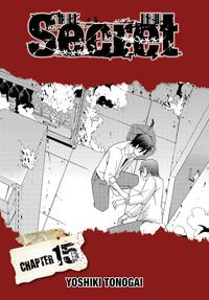 Secret, Chapter 15【電子書籍】[ Yoshiki Tonogai ]