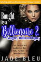 Bought by a Billionaire 2: Naughty Nadia on DisplayBedding Billionaires, #3【電子書籍】[ Jade Bleu ]