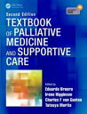 Textbook of Palliative Medicine and Supportive Care, Second Edition【電子書籍】[ Bruer...