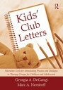 Kids' Club LettersNarrative Tools for Stimulating Process and Dialogue in Therapy Groups for Children and Adolescents【電子書籍】[ Georgia A. DeGangi ]