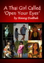 A Thai Girl Called - Open Your Eyes