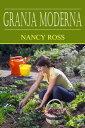 Granja Moderna【電子書籍】[ Nancy Ross ]