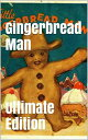 ショッピングf-05d Gingerbread Man (Ultimate Edition) Every Single Version of the Classic Tale【電子書籍】[ Robert Chambers ]