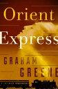 Orient Express【電子書籍】[ Graham Greene ]