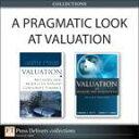 A Pragmatic Look at Valuation (Collection)【電子書籍】[ Barbara S. Petitt ]
